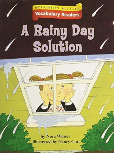 9780618648900: Houghton Mifflin Vocabulary Readers: Theme 6.3 Level 3 The Rainy Day Solution