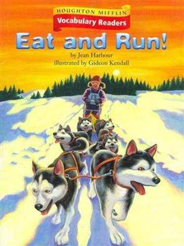 9780618648948: Houghton Mifflin Vocabulary Readers: Theme 1.1 Level 4 Eat And Run