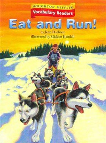 9780618648948: Houghton Mifflin Vocabulary Readers: Theme 1.1 Level 4 Eat And Run
