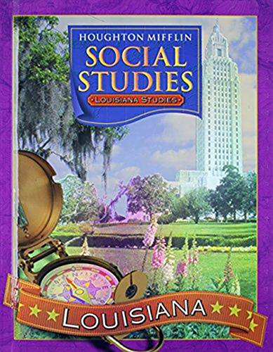Houghton Mifflin Social Studies Louisiana: Student Edition Level 3 2005: MIFFLIN, HOUGHTON