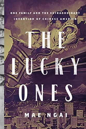 9780618651160: The Lucky Ones: One Family and the Extraordinary Invention of Chinese America