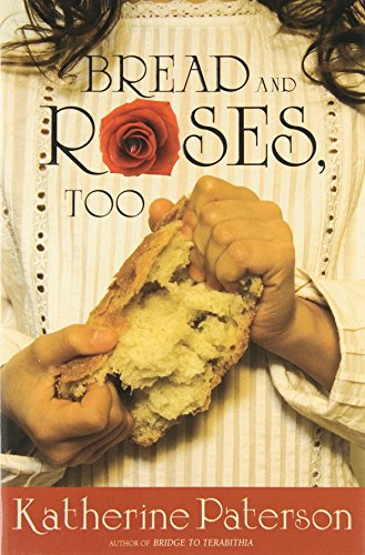 9780618654796: Bread and Roses, Too