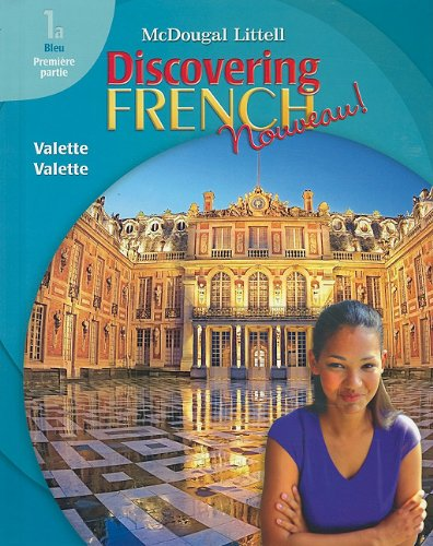 Discovering French, Nouveau!: Student Edition Level 1A 2007: MCDOUGAL LITTEL