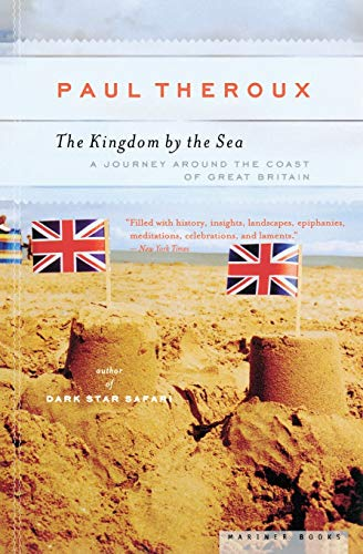 9780618658954: The Kingdom by the Sea: A Journey Around the Coast of Great Britain
