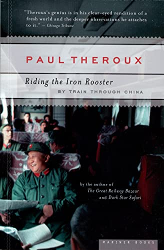9780618658978: Riding the Iron Rooster: By Train Through China