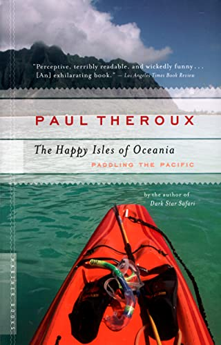 9780618658985: The Happy Isles of Oceania: Paddling the Pacific