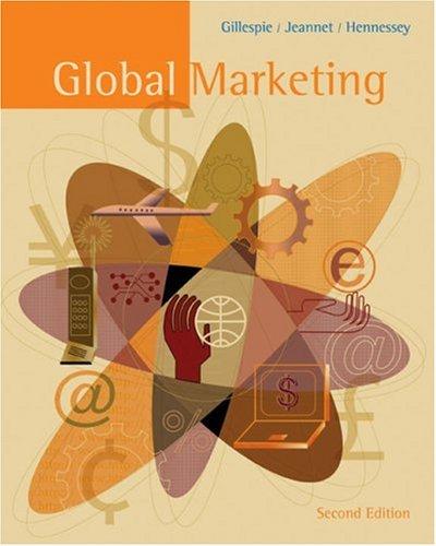 Global Marketing: An Interactive Approach: Kate Gillespie, Jean-Pierre