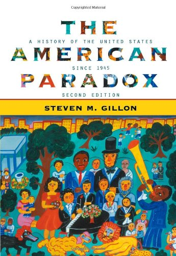 9780618660865: The American Paradox: A History of the United States Since 1945