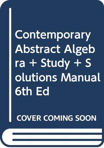 9780618661411: Contemporary Abstract Algebra + Solutions Manual 6th Ed