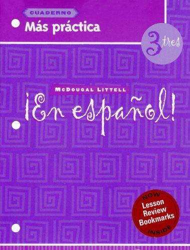 9780618661459: ¡en Español!: Más Práctica Cuaderno (Workbook) with Lesson Review Bookmarks Level 3