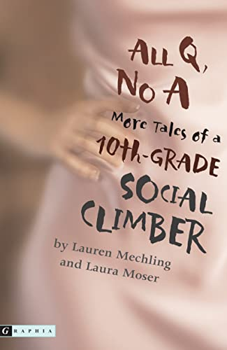9780618663781: All Q, No A: More Tales of a 10th-Grade Social Climber