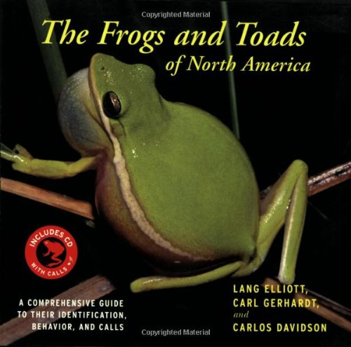 9780618663996: The Frogs and Toads of North America: A Comprehensive Guide to Their Identification, Behavior, and Calls