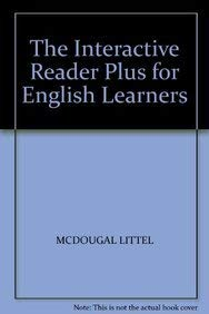 The Interactive Reader Plus for English Learners: MCDOUGAL LITTEL