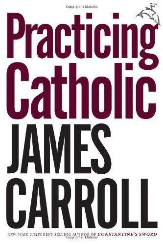 9780618670185: Practicing Catholic