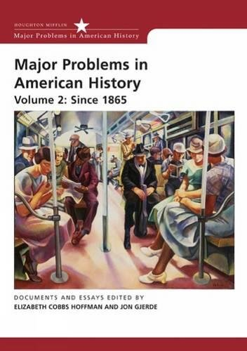 9780618678334: Major Problems in American History, Volume II: Since 1865