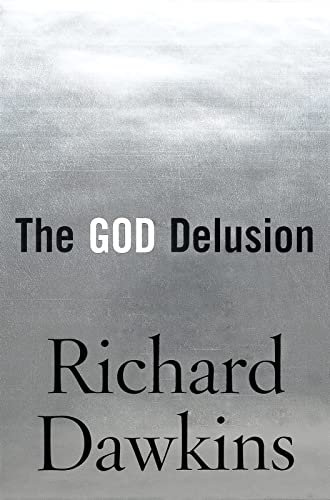 The God Delusion: Richard Dawkins