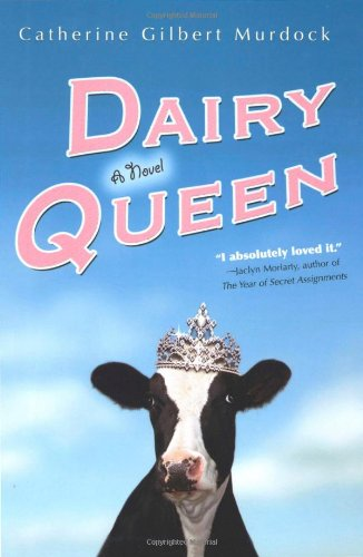 Dairy Queen: a Novel