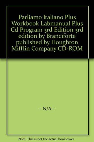 9780618683956: Parliamo Italiano Plus Workbook Labmanual Plus Cd Program 3rd Edition