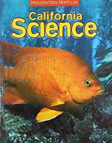 Houghton Mifflin Science California: Student Edition Single Volume Level 2 2007: HOUGHTON MIFFLIN