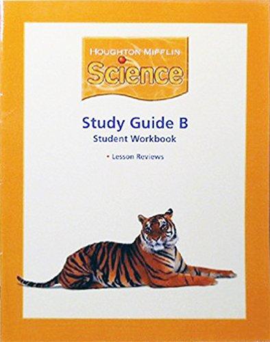 Houghton Mifflin Science: Study Guide B, Student Workbook, Level 5: HOUGHTON MIFFLIN