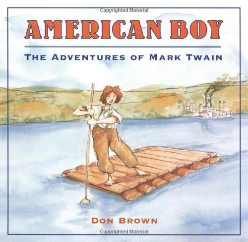 9780618689507: American Boy: The Adventures of Mark Twain