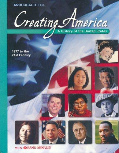 9780618689798: Creating America: 1877 to the 21st Century: Student Edition © 2007 2007