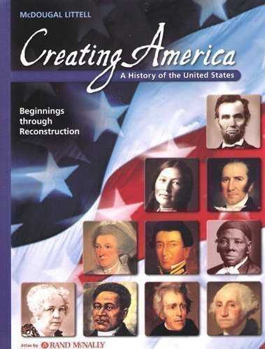 9780618689811: Creating America: Student Edition Beginnings through Reconstruction 2007