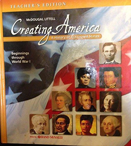 9780618689842: McDougal Littell Creating America: Teacher Edition Grades 6-8 Beginnings through World War l 2007