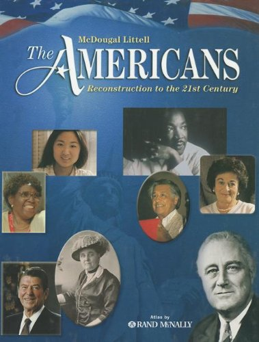 The Americans: Reconstruction to the 21st Century, Student Edition: Danzer, Gerald A.; Alva, J. ...