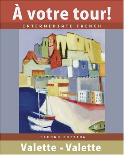 9780618693153: a votre tour!: Intermediate French