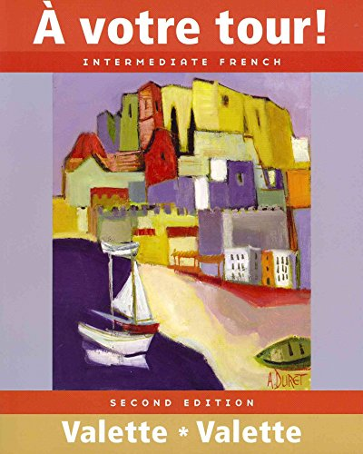 9780618693160: A Votre tour! Intermediate French: INSTRUCTOR'S ANNOTATED EDITION