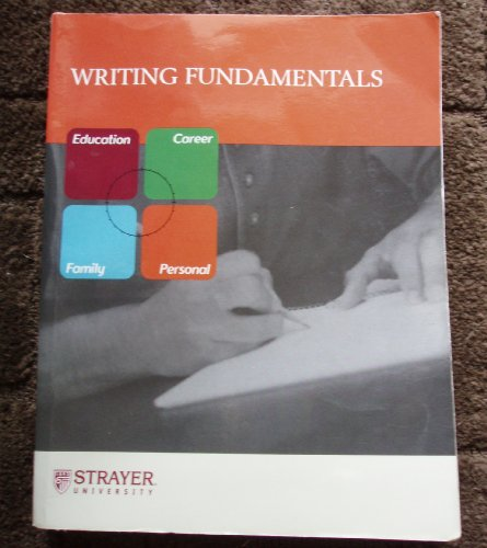 Writing Fundamentals Custom Edition Strayer University: Lee Brandon, Kelly Brandon