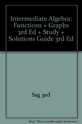 9780618701322: Intermediate Algebra: Functions and Graphs, 3rd Ed (with Student Solutions Guide and CD)
