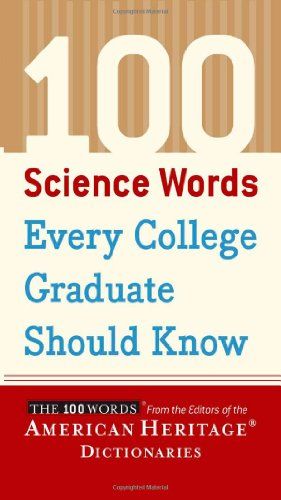 9780618701742: 100 Science Words Every College Graduate Should Know