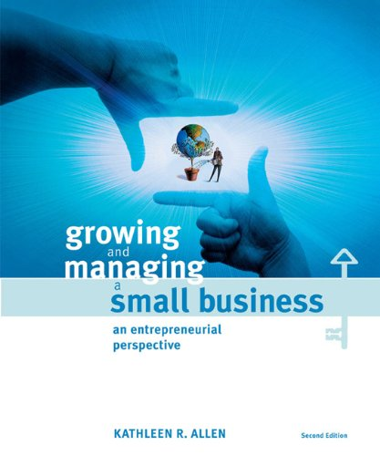 9780618705092: Growing and Managing a Small Business: An Entrepreneurial Perspective