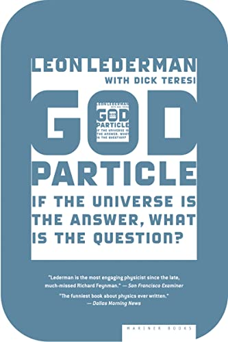 9780618711680: The God Particle: If the Universe Is the Answer, What Is the Question?