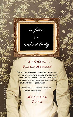 9780618711895: The Face of a Naked Lady: An Omaha Family Mystery