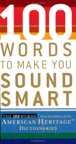 9780618714889: 100 Words to Make You Sound Smart