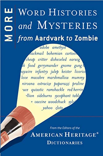9780618716814: More Word Histories and Mysteries: From Aardvark to Zombie