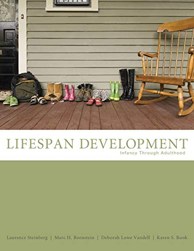 Lifespan Development: Infancy Through Adulthood (PSY 232: Steinberg, Laurence; Bornstein,