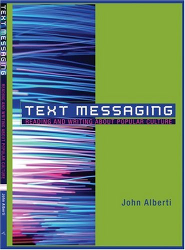 9780618722235: Text Messaging: Reading and Writing About Popular Culture