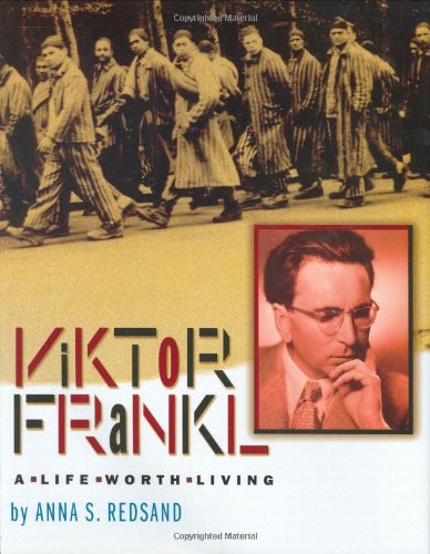 9780618723430: Viktor Frankl: A Life Worth Living