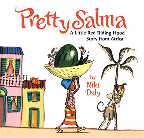 9780618723454: Pretty Salma: A Little Red Riding Hood Story from Africa
