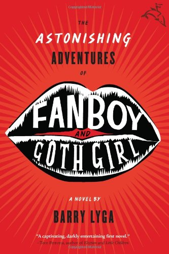 9780618723928: The Astonishing Adventures of Fanboy & Goth Girl