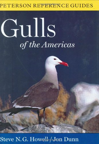 Peterson Reference Guides to Gulls of the Americas: Howell, Steve N.G.; Dunn, Jon
