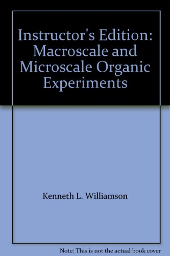 9780618730674: Instructor's Edition: Macroscale and Microscale Organic Experiments