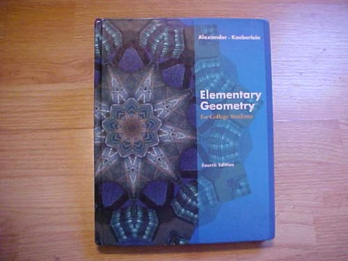 9780618730681: Elementary Geometry for College Students