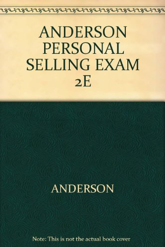 9780618731015: ANDERSON PERSONAL SELLING EXAM 2E