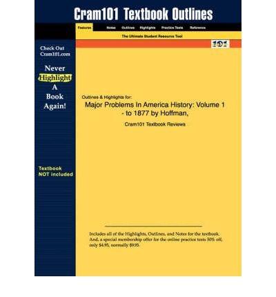 Major Problems in American History Volume 1: Elizabeth Cobbs Hoffman
