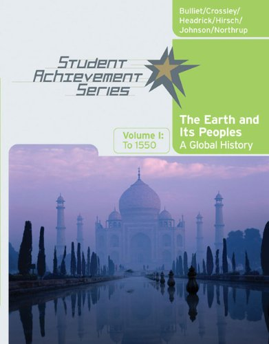 9780618731602: The Earth and Its Peoples: A Global History, To 1500, Vol. 1